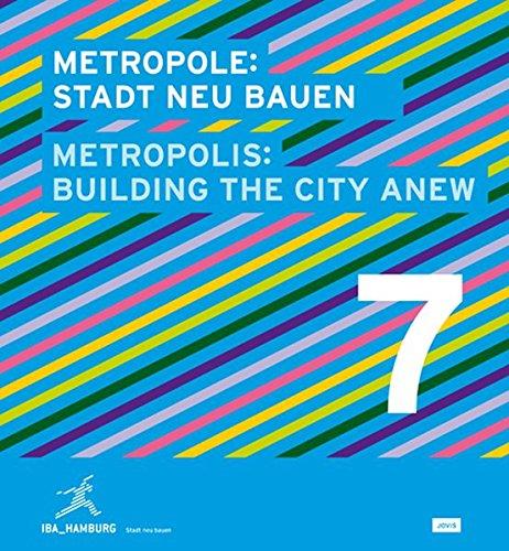 Metropolis No. 7: Building the City Anew (Metropolis / Metropole) (English and German Edition)