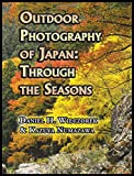 img - for Outdoor Photography of Japan: Through the Seasons book / textbook / text book