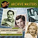 Archive Masters, Volume 3 Radio/TV Program by  Radio Archives Narrated by  full cast