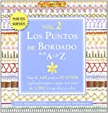 Susan O'Connor Los puntos de bordado de la A a la Z / A to Z of Embroidery Stitches: 2 (El Libro De / the Book of)