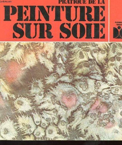 Pratique de la peinture sur soie