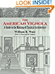 The American Vignola: A Guide to the...