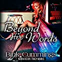 Beyond Her Words: Corrupt Chaos MC Audiobook by Bink Cummings Narrated by Tracy Marks