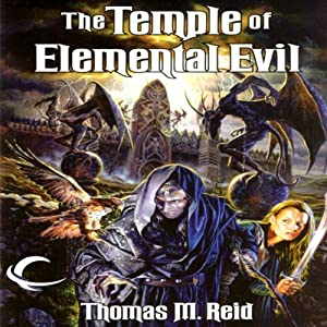 The Temple of Elemental Evil: Dungeons & Dragons: Greyhawk, Book 3 | [Thomas M. Reid]