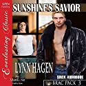 Sunshine's Savior: Brac Pack 3 (       UNABRIDGED) by Lynn Hagen Narrated by Johnny East