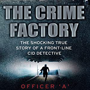 The Crime Factory Audiobook