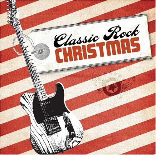 Various Artists - Classic Rock Christmas - Zortam Music