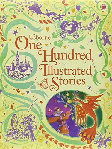 One Hundred Illustrated Stories (Illustrated Stories Collection)