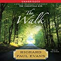 The Walk (       UNABRIDGED) by Richard Paul Evans Narrated by Richard Paul Evans