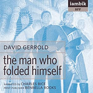 The Man Who Folded Himself Hörbuch