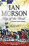 City of the Dead (Nick Zuliani Mysteries) Ian Morson