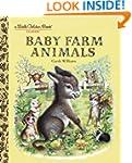 Baby Farm Animals (A Little Golden Bo...