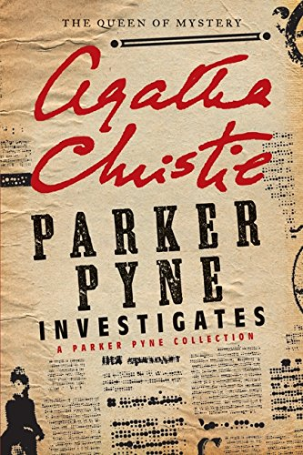 Parker Pyne Investigates: A Parker Pyne Collection PDF
