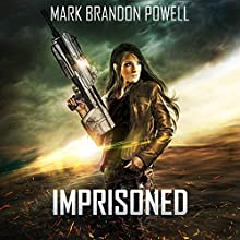 Imprisoned: Starship Magic, Book 2   Livre audio Auteur(s) : Mark Brandon Powell Narrateur(s) : William Carter
