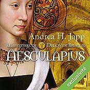 Aesculapius (Les mystères de Druon de Brévaux 1) | Andrea H. Japp