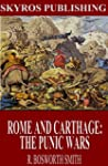 Rome and Carthage: The Punic Wars (En...