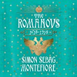 The Romanovs: 1613-1918 | Simon Sebag Montefiore