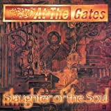 Slaughter Of The Soul By At The Gates (2002-01-01)