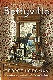 img - for Bettyville: A Memoir book / textbook / text book