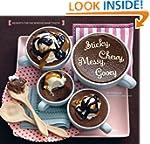 Sticky, Chewy, Messy, Gooey: Desserts...