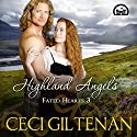 Highland Angels: Fated Hearts Book 3 Audiobook by Ceci Giltenan Narrated by Paul Woodson