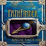 PathFinder  (Septimus Heap- TodHunter Moon trilogy, Book 1)