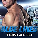 Blue Lines: Assassins, Book 4 (       UNABRIDGED) by Toni Aleo Narrated by Lucy Malone