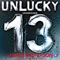 Unlucky 13 (       UNABRIDGED) by James Patterson, Maxine Paetro Narrated by January Lavoy