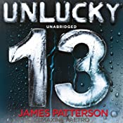 Unlucky 13 | [James Patterson, Maxine Paetro]