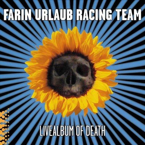 Farin Urlaub Racing Team - Livealbum Of Death - V??lker H??rt Die Tontr??ger - 940 000 - 5