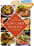 The Unbelievably Low-Carb High Fat Cookbook: 50 Epic Recipes for INSANE Weight Loss! (No-BS Weight Loss Book 1)