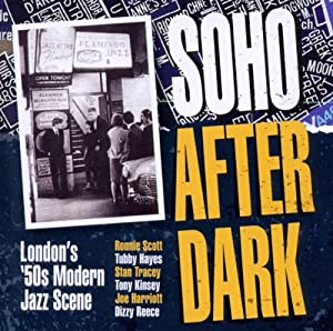 Soho After Dark