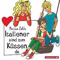 Italiener sind zum Küssen da (Freche Mädchen) Hörbuch