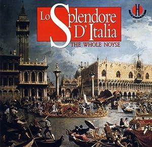 Lo Splendore D'Italia