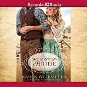Short-Straw Bride | Karen Witemeyer