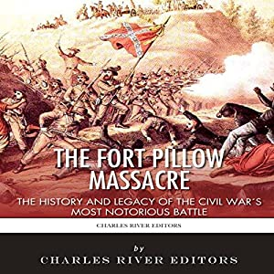 The Fort Pillow Massacre Audiobook