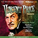 Vincent Price Presents, Volume Four: Four Radio Dramatizations  by M. J. Elliott Narrated by Jerry Robbins, The Colonial Radio Players