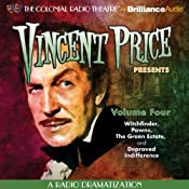 Vincent Price Presents, Volume Four: Four Radio Dramatizations | [M. J. Elliott]