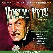Vincent Price Presents, Volume Four: Four Radio Dramatizations | [M. J. Elliott]