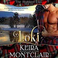 Loki: The Highland Clan, Book 1 Audiobook by Keira Montclair Narrated by Paul Woodson
