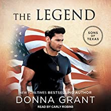 The Legend: Sons of Texas Series, Book 3 Audiobook by Donna Grant Narrated by Carly Robins
