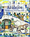 Azulejos : Chefs-d'oeuvre du Mus�e na...