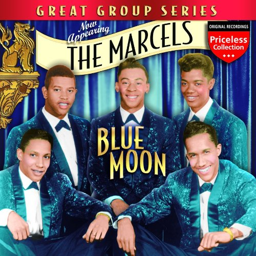 The Marcels - Blue Moon - Zortam Music