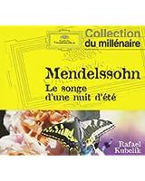 Mendelssohn : Le Songe d'une nuit d'été - Weber : Ouvertures d'Obéron et du Freischütz