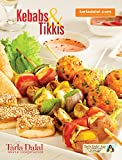 Kebabs & Tikkis (English Edition)