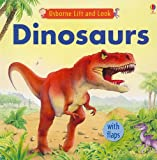 img - for Dinosaurs (Usborne Lift and Look) book / textbook / text book