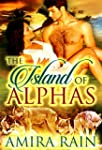 The Island Of Alphas: A BBW Paranorma...