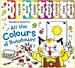 Richard Scarry: All the Colours of Bu...