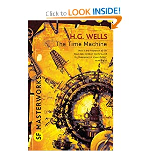 The Time Machine (SF Masterworks) by