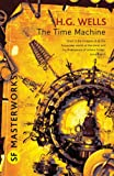 The Time Machine (SF Masterworks)